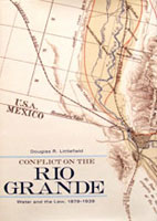 Conflict on the Rio Grande: Water and the Law, 1879-1938